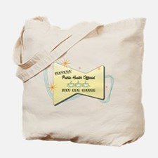 Instant Public Health Official Tote Bag