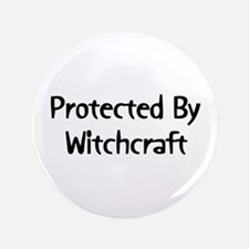 """Protected By Witchcraft 3.5"""" Button"""