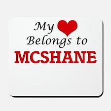 My Heart belongs to Mcshane Mousepad