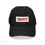 1984 Much? Black Cap