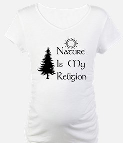Nature Is My Religion Shirt