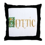 heretic Throw Pillow