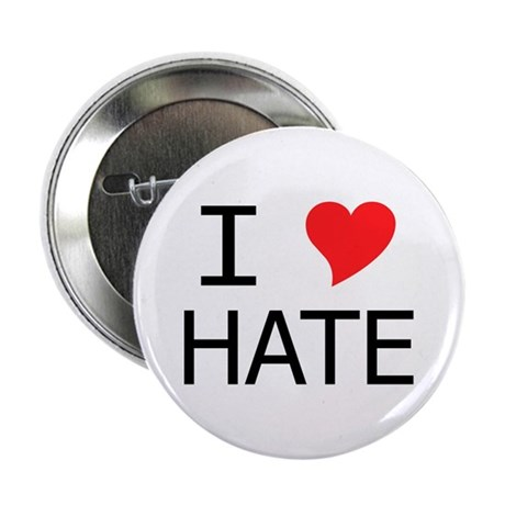 """I Heart Hate 2.25"""" Button"""