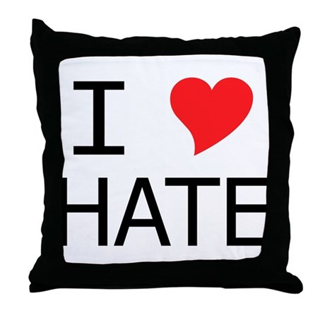 I Heart Hate Throw Pillow