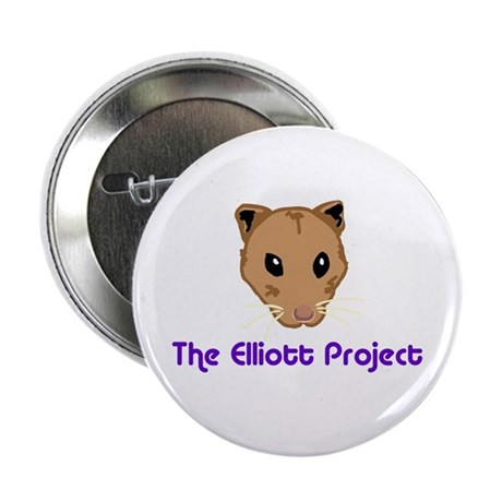 "The Elliott Project 2.25"" Button (10 pack)"