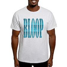 BLOOP T-Shirt