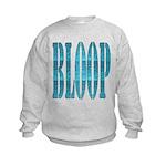 BLOOP Kids Sweatshirt