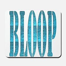 BLOOP Mousepad