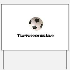 Funny Turkmenistan Yard Sign