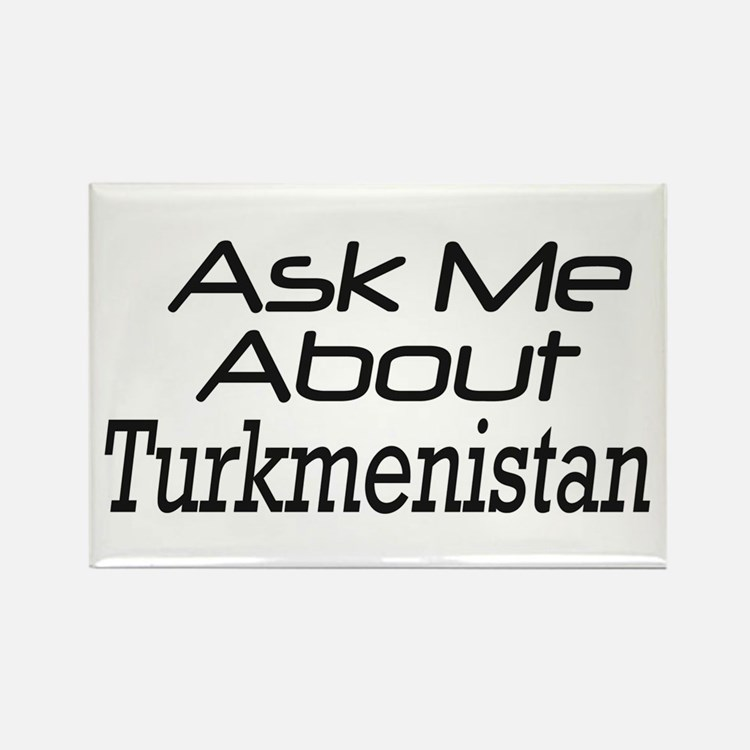 Ask me about Turkmenistan Rectangle Magnet
