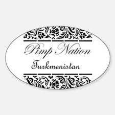 Pimp nation Turkmenistan Oval Decal