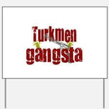 Unique Turkmenistan Yard Sign