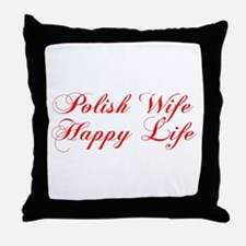 Polish Wife Happy Life Throw Pillow