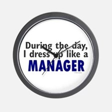 Dress Up Like A Manager Wall Clock