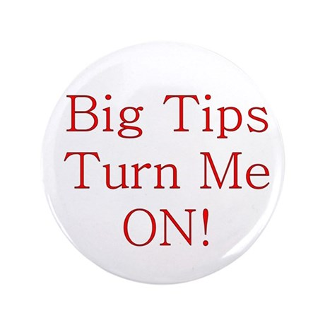 "Big Tips 3.5"" Button"