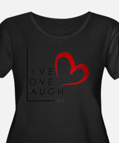 Live.Love.Lau Plus Size T-Shirt