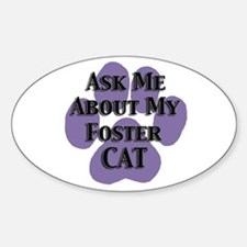Ask Me Foster Cat Oval Decal