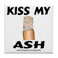 Kiss My Ash Cigar Tile Coaster