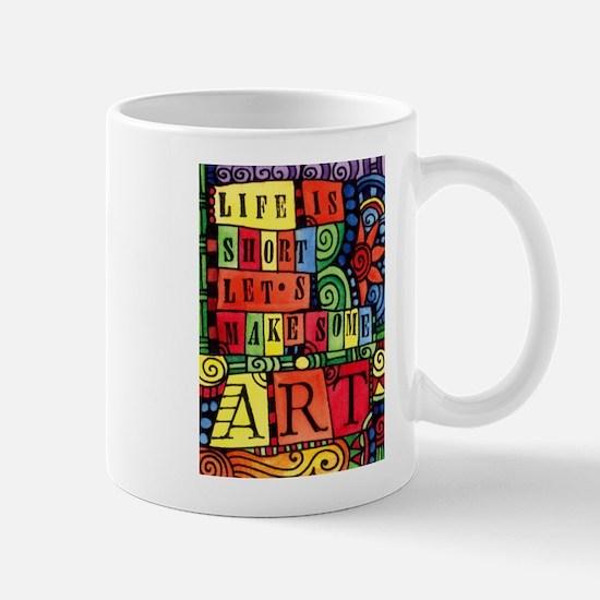 Let's Make Art! Quote for Artist Mugs