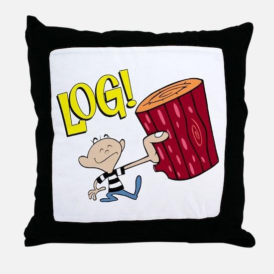 LOG! Throw Pillow