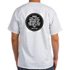 MWD STOP T-Shirt