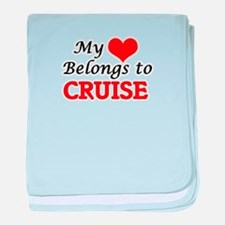 My Heart belongs to Cruise baby blanket