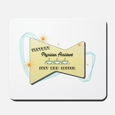 Instant Physician Assistant Mousepad