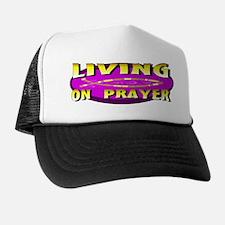 Living On Prayer Trucker Hat