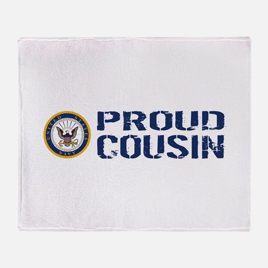 U.S. Navy: Proud Cousin (Blue & Whit Throw Blanket