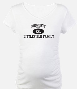 Property of Littlefield Famil Shirt