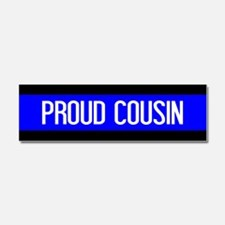 Police: Proud Cousin (The Thin B Car Magnet 10 x 3