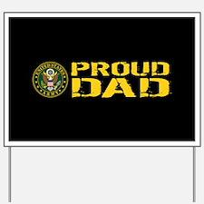 U.S. Army: Proud Dad (Black & Gold) Yard Sign