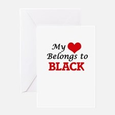 My Heart belongs to Black Greeting Cards