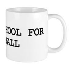 Skip school for SOFTBALL Mug