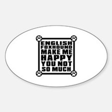 English Foxhound Dog Make Me Happy Decal