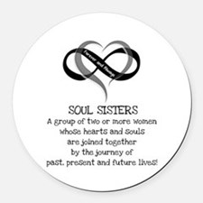 Soul Sisters Are Forever Round Car Magnet