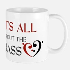 It's All About the Bass Mugs