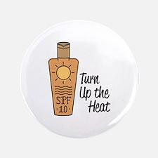 Turn Up Heat Button