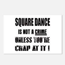 Square dance is not a cri Postcards (Package of 8)