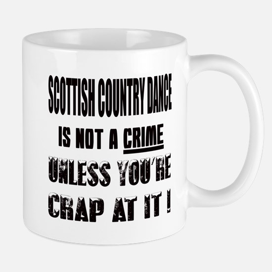 Scottish Country dance is not a crime Mug