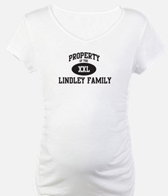 Property of Lindley Family Shirt