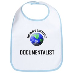 World's Greatest DOCUMENTALIST Bib