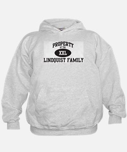 Property of Lindquist Family Hoodie
