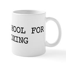 Skip school for KICKBOXING Mug