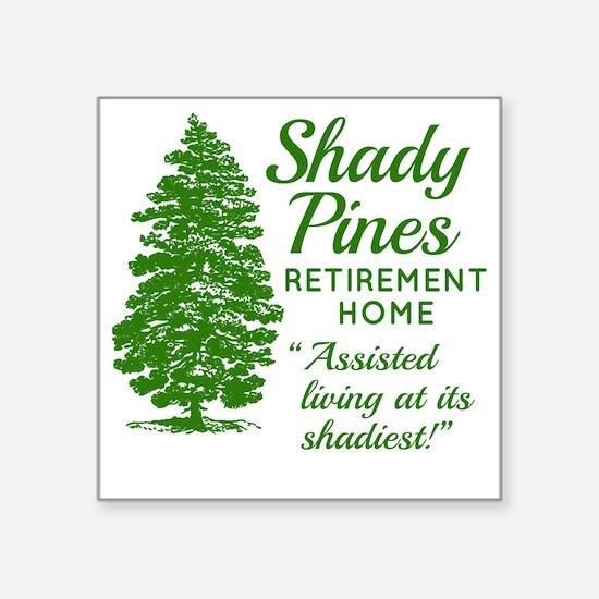 "SHADY PINES Golden Girls Square Sticker 3"" x 3"""