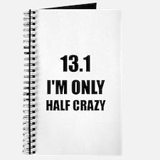 Half Marathon Crazy Journal