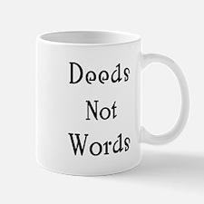 deeds Mug