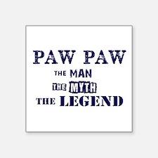 PAW PAW THE MAN MYTH LEGEND Sticker