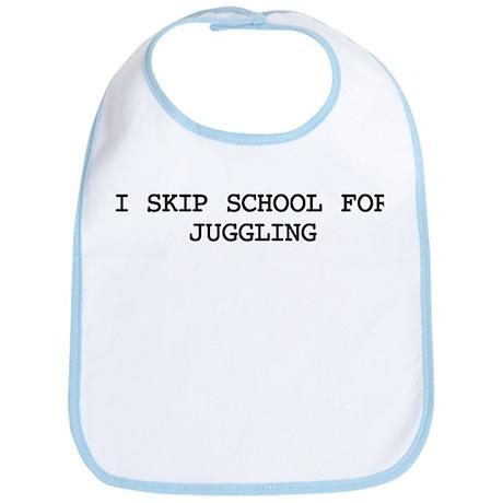 Skip school for JUGGLING Bib