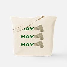 Hay Hay Hay Tote Bag